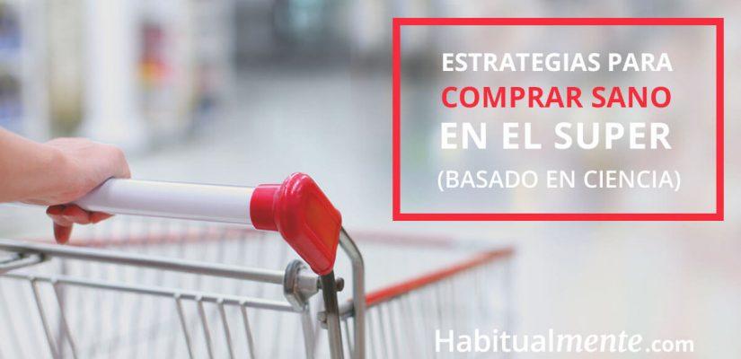 Cómo comprar inteligente y saludable en el supermercado