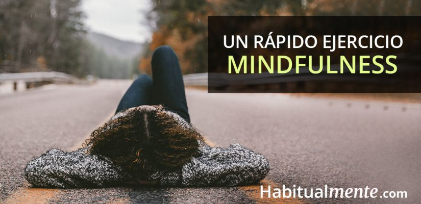 Un ejercicio mindfulness de 2 minutos que mejora toda tu rutina