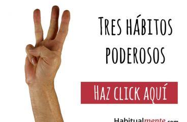 Como transformar sua vida para sempre com 3 hábitos