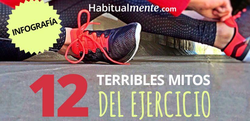 INFOGRAFÍA: 12 terribles mitos del ejercicio que probablemente crees   Habitualmente