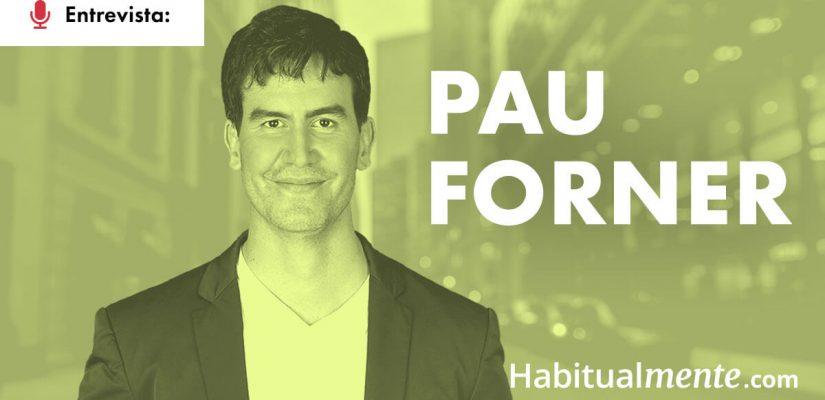 Pau Forner Navarro: El hábito para ganar más confianza en uno mismo