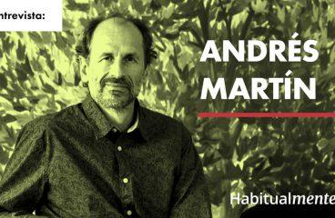 Andrés Martín: Como estar mais presente e viver plenamente com a prática do mindfulness – Habitualmente