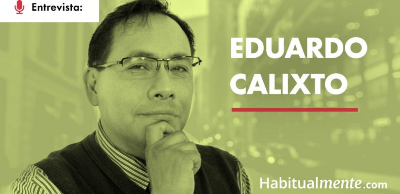 Eduardo Calixto: Cómo funciona tu cerebro en la vida cotidiana: amor, felicidad, estrés y otras emociones   Habitualmente