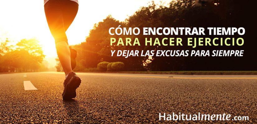 Cómo encontrar tiempo para hacer ejercicio y dejar las excusas
