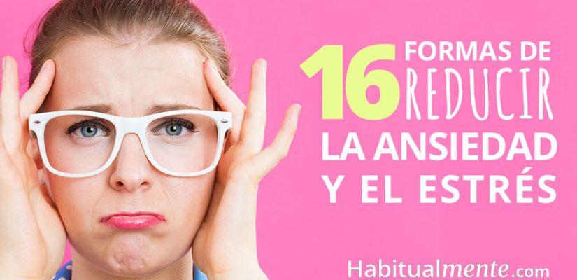 Infografía: 16 formas no convencionales para reducir ansiedad y estrés