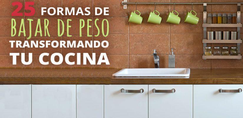 Infografía: 25 formas de bajar de peso transformando tu cocina