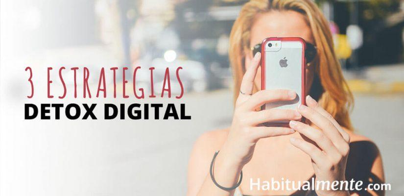 Controla tu adicción al internet con 3 estrategias detox digital