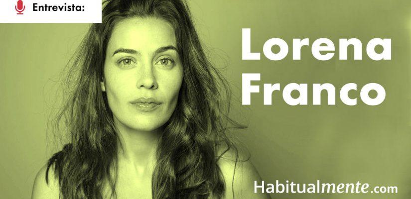 Lorena Franco: cómo elegir tu libro ideal y por qué el tiempo la inspira