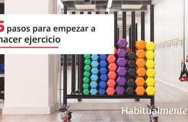 Os 5 passos para começar a fazer exercício físico e ter o hábito
