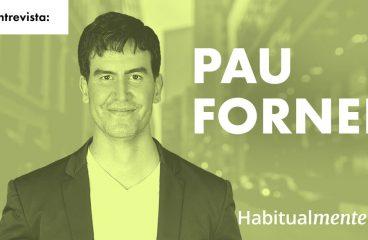 Pau Forner Navarro: O hábito para ganhar mais confiança em si mesmo