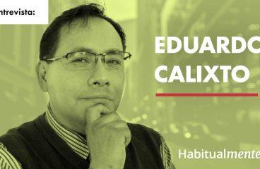 Eduardo Calixto: Como funciona o seu cérebro na vida cotidiana: amor, felicidade, stress e outras emoções – Habitualmente