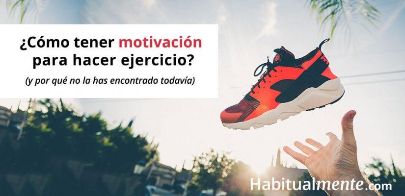 ¿Cómo tener motivación para hacer ejercicio?